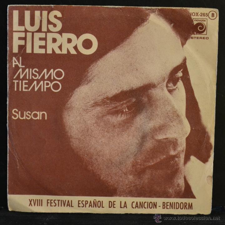 LUIS FIERRO. AL MISMO TIEMPO / SUSAN. XVIII FESTIVAL DE BENIDORM. NOVOLA 1976. PROMO. LITERACOMIC. (Música - Discos - Singles Vinilo - Otros Festivales de la Canción)