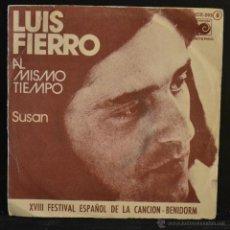 Discos de vinilo: LUIS FIERRO. AL MISMO TIEMPO / SUSAN. XVIII FESTIVAL DE BENIDORM. NOVOLA 1976. PROMO. LITERACOMIC.. Lote 45979797