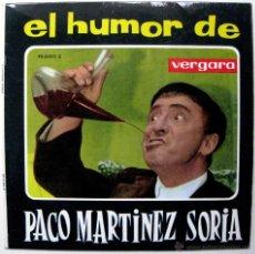 Discos de vinilo: PACO MARTINEZ SORIA - EL HUMOR DE PACO MARTINEZ SORIA - EP VERGARA 1963 BPY. Lote 45980347