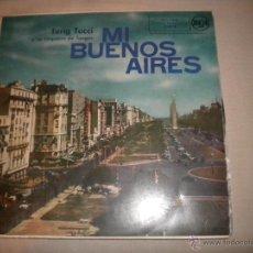 Discos de vinilo: TERIG TUCCI Y SU CONJUNTO - MI BUENOS AIRES QUERIDOS. Lote 45985283