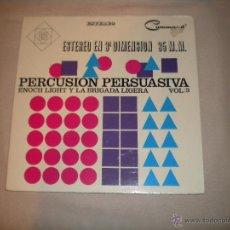 Discos de vinilo: ENOCH LIGHT Y LA BRIGADA LIGERA.- PERCUSIÓN PERSUASIVA. VOL 3. Lote 45986470