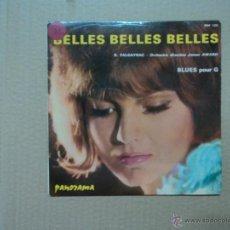 Discos de vinilo: BELLES BELLES BELLES - R. FLAGAYRAC. Lote 45988146