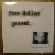 Discos de vinilo: FIVE DOLLAR PRIEST - FIVE DOLLAR PRIEST (LP, LTD). Lote 46006298