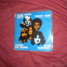 Discos de vinilo: EDGAR WINTER-LOGGINS AND MESSINA-COLIN BLUNSTONE-JOHNNY NAS EP 1972 CBS PORTADA DOBLE. Lote 46010586