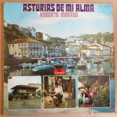 Discos de vinilo: ROBERTO MORADO ,ASTURIAS DEL ALMA,POLYDOR 1971-LA MOLINERA,CALLE DE LA VICARIA,ETC12 TEMAS. Lote 46016916