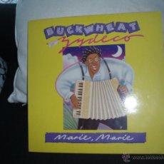 Discos de vinilo: BUCKWHEAT ZYDECO-MARIE, MARIE+ 2..ESPAÑA. Lote 46032658
