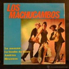 Discos de vinilo: LOS MACHUCAMBOS. EP. LA MAMMA + 3. ZAFIRO 1964. Lote 46032979