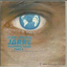 Discos de vinilo: JEAN MICHEL JARRE - MAGNETIC FIELDS PART 4 / PART 1 - SINGLE POLYDOR 1981. Lote 46035167