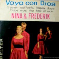 Discos de vinilo: NINA & FREDERIK. VAYA CON DIOS. BELTER 1968. Lote 46035677