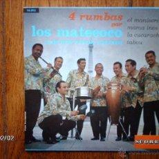 Discos de vinilo: LOS MATECOCO - 4 RUMBAS PAR LOS MATECOCO - EL MANISERO + 3 EDICIÓN FRANCESA . Lote 46047932