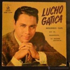 Discos de vinilo: LUCHO GATICA. MOLIENDO CAFE + 3. EP. ODEON 1961. LITERACOMIC.. Lote 46053690