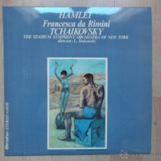 Discos de vinilo: HAMLET TRANCESCA DA RIMINI TCHAIKOVSKY DR L STOKOWSKI. Lote 46056029