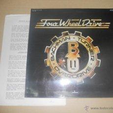 Discos de vinilo: BACHMAN TURNER OVERDRIVE (LP) FOUR WHEEL DRIVE AÑO 1975 - CON HOJA PROMOCIONAL. Lote 40600423