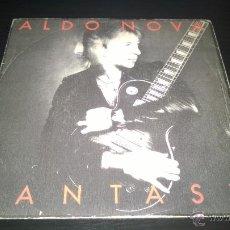 Discos de vinilo: ALDO NOVA - FANTASY / UNDER THE GUN. Lote 46078542