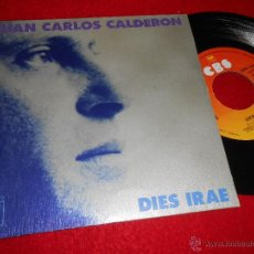 Discos de vinilo: JUAN CARLOS CALDERON DIES IRAE/LOVE AFTER LOVE 7 SINGLE 1975 CBS . Lote 46085817