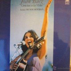 Dischi in vinile: JOAN BAEZ- GRACIAS A LA VIDA- A.M. RECORDS 1977. Lote 46102090