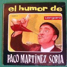 Discos de vinilo: EL HUMOR DE PACO MARTINEZ SORIA . EP-SINGLE . VERGARA 1963. Lote 46102320