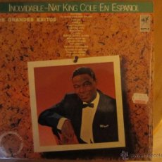 Discos de vinilo: INOLVIDABLE NAT KING COLE EN ESPAÑOL- 16 GRANDES EXITOS- EDIT. EMI-ODEON 1981. Lote 46103502