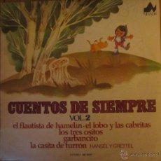 Discos de vinilo: CUENTOS DE SIEMPRE VOL.2 . Lote 46103855