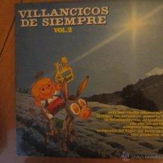 Discos de vinilo: VILLANCICOS DE SIEMPRE- VOLUMEN 2 - NEVADA 1978. Lote 46104048