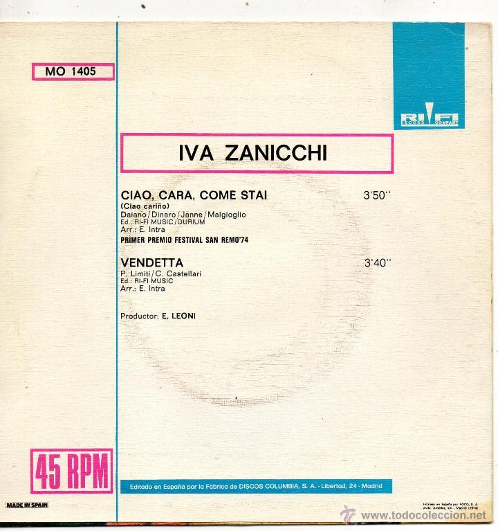 Discos de vinilo: IVA ZANICCHI - FESTIVAL SAN REMO, SG, CIAO, CARA, COME STAI + 1, AÑO 1974 - Foto 2 - 46108299