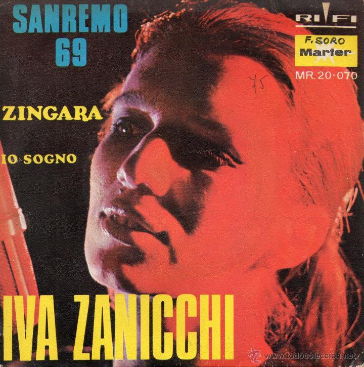 IVA ZANICCHI - FESTIVAL SAN REMO, SG, ZINGARA + 1, AÑO 1969 (Música - Discos - Singles Vinilo - Otros Festivales de la Canción)