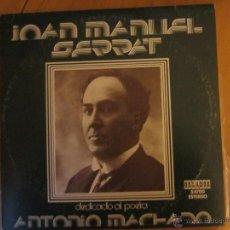 Discos de vinilo: DEDICADO AL POETA ANTONIO MACHADO-JOAN MANUEL SERRAT-ORLADOR-1975. Lote 46115523
