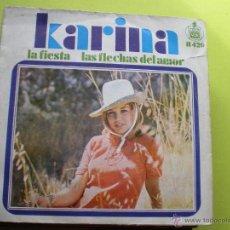 Discos de vinilo: KARINA LA FIESTA / LAS FLECHAS DEL AMOR SINGLE DE VINILO DEL AÑO 1968 CONTIENE 2 TEMAS. Lote 296059208
