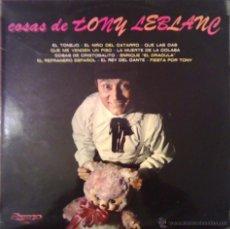 Discos de vinilo: COSAS DE TONI LEBLANC 1974 OLYMPO L-240. Lote 46121795