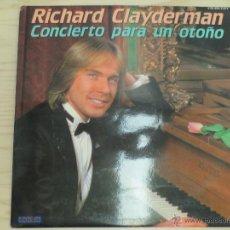 Discos de vinilo: RICHARD CLAYDERMAN. CONCIERTO PARA UN OTOÑO. Lote 46125100