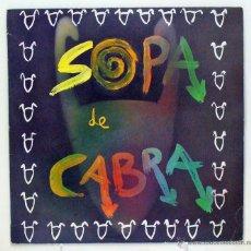 Discos de vinilo: SOPA DE CABRA - 'SOPA DE CABRA' (LP VINILO. ENCARTE CON LETRAS. ORIGINAL 1989). Lote 46127961