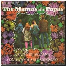 Discos de vinilo: THE MAMA'S & THE PAPA'S - A SALVO EN MI JARDÍN / CONTENTO DE SER DESDICHADO - SINGLE 1968. Lote 46133502