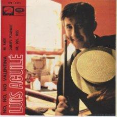 Discos de vinilo: LUIS AGUILE - NO, NO, NO VALENTINA - MI AMOR + 2 - EP SPAIN 1966 EX /EX. Lote 46135061