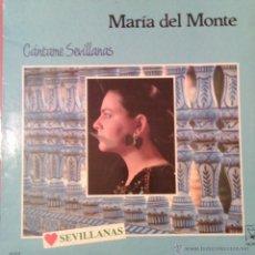 Discos de vinilo: MARIA DEL MONTE CANTAME SEVILLANAS 1988 HORUS 41029. Lote 46141777