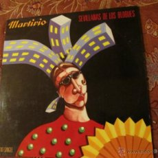 Discos de vinilo: MAXI SINGLE DE VINILO DE MARTIRIO -TITULO SEVILLANAS DE LOS BLOQUES- ORIGINAL DEL 88- 3 TEMAS- NUEVO. Lote 46142927