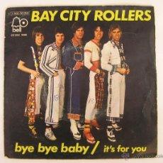 Discos de vinilo: BAY CITY ROLLERS - BYE BYE BABY - 1975. Lote 46169139