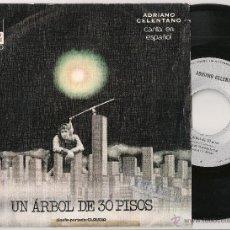 Disques de vinyle: ADRIANO CELENTANO - UN ARBOL DE 30 PISOS (SINGLE ARIOLA 1972) CANTA EN ESPAÑOL. Lote 46169522