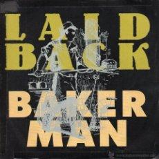 Discos de vinilo: LAID BACK, SG, BAKERMAN + 1, AÑO 1990. Lote 46170396