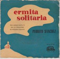 PEDRITO SANCHEZ - ERMITA SOLITARIA + 3 - EP SPAIN 1958 VG+ /VG++