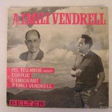 Discos de vinilo: EMILI VENDRELL - PEL TEU AMOR - 1963. Lote 46172331