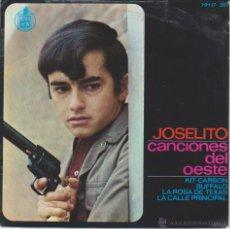 Discos de vinilo: JOSELITO - KIT CARSON - LA ROSA DE TEXAS - BUFALO - EP SPAIN 1966 VG++ / VG++. Lote 194603070