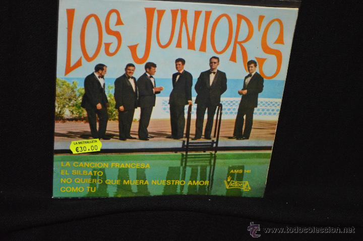 LOS JUNIOR'S - LA CANCION FRANCESA + 3 - EP (Música - Discos de Vinilo - Maxi Singles - Grupos Españoles 50 y 60)