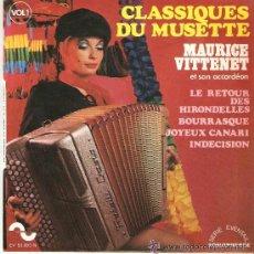 Discos de vinilo: CLASSIQUES DU MUSETTE MAURICE VITTENET . Lote 46185826
