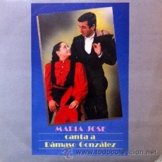 Discos de vinilo: MARÍA JOSÉ - CANTA A DÁMASO GONZÁLEZ - PASODOBLE DEDICADO AL TORERO - 1988. Lote 46187011