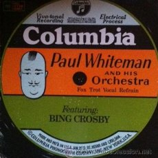 Discos de vinilo: PAUL WHITEMAN Y BING CROSBY - FOX TROT VOCAL REFRAIN - ED. USA . Lote 46201103