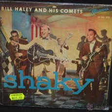 Discos de vinilo: BILL HALEY - SHAKY - EP. Lote 46203876