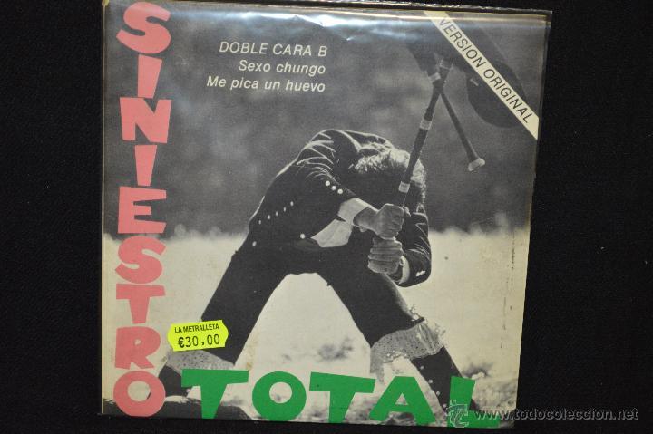 SINIESTRO TOTAL - SEXO CHUNGO / ME PICA UN HUEVO - SINGLE GATEFOLD (Música - Discos de Vinilo - EPs - Grupos Españoles de los 70 y 80)