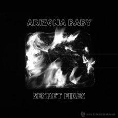 Discos de vinilo: LP ARIZONA BABY SECRET FIRES VINILO LOS CORONAS. Lote 53055520