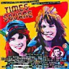 Discos de vinilo: TIMES SQUARE - THE ORIGINAL MOTION PICTURE SOUNDTRACK. Lote 46205993