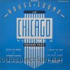 Discos de vinilo: HOUSE SOUND OF CHICAGO. Lote 46206068